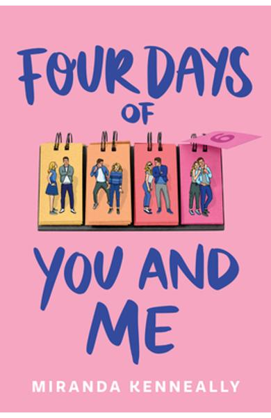 Four Days of You and Me - Miranda Kenneally