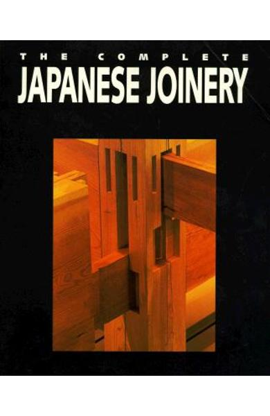 The Complete Japanese Joinery - Hideo Sato