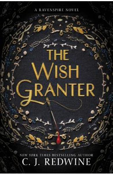The Wish Granter - C. J. Redwine