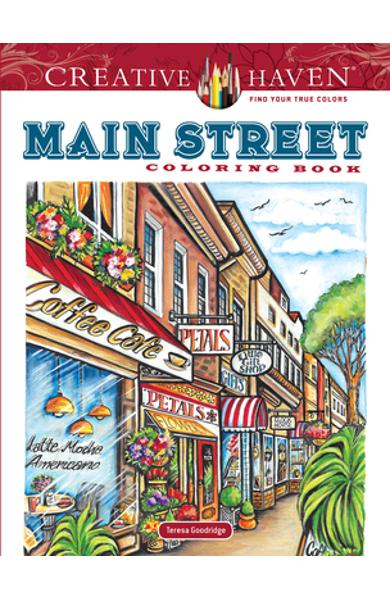 Creative Haven Main Street Coloring Book - Teresa Goodridge
