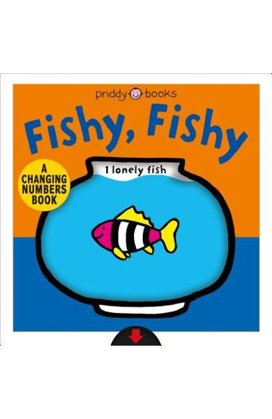 A Changing Picture Book: Fishy, Fishy - Roger Priddy