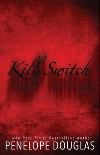 Kill Switch - Penelope Douglas