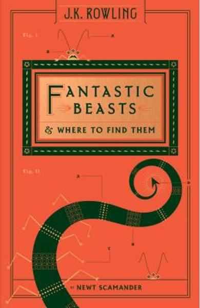 Fantastic Beasts and Where to Find Them (Hogwarts Library Book) - Newt Scamander