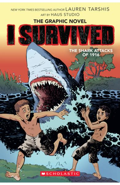 I Survived the Shark Attacks of 1916 - Lauren Tarshis