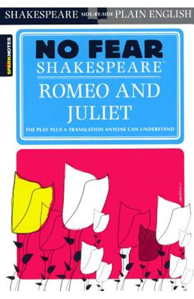 Romeo and Juliet (No Fear Shakespeare) - William Shakespeare