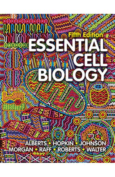 Essential Cell Biology - Bruce Alberts