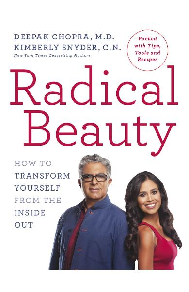 Radical Beauty - Deepak Chopra