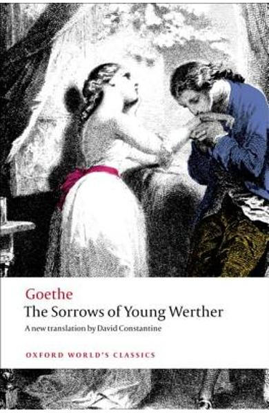 The Sorrows of Young Werther - Johann Wolfgang Von Goethe