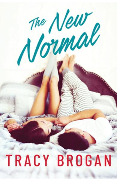 The New Normal - Tracy Brogan