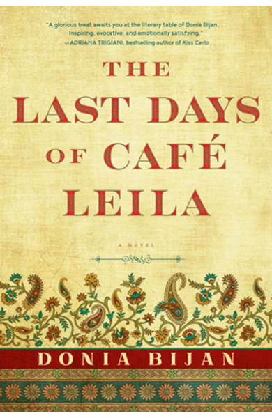 The Last Days of Caf� Leila - Donia Bijan