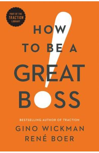 How to Be a Great Boss - Gino Wickman