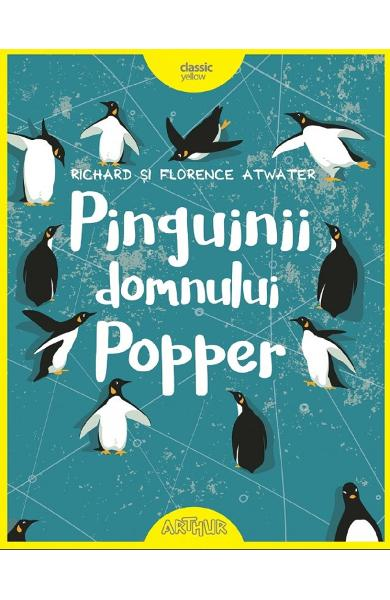 Pinguinii domnului Popper - Richard Atwater, Florence Atwater