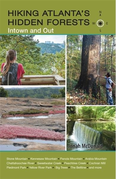 Hiking Atlanta's Hidden Forests: Intown and Out - Jonah Mcdonald