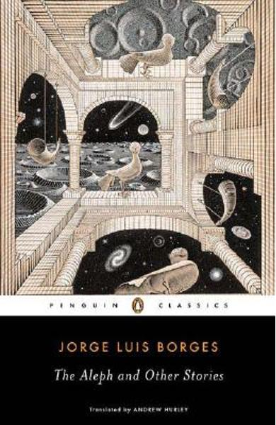 The Aleph and Other Stories - Jorge Luis Borges
