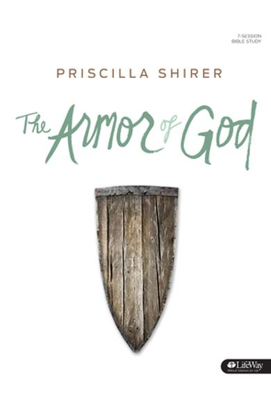 The Armor of God - Bible Study Book - Priscilla Shirer