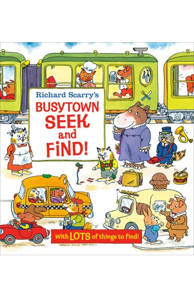 Richard Scarry's Busytown Seek and Find! - Richard Scarry