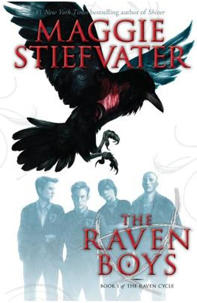 The Raven Boys (the Raven Cycle, Book 1) - Maggie Stiefvater