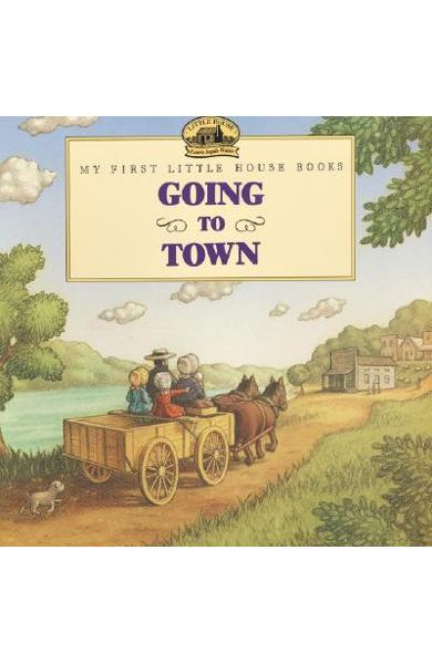 Going to Town - Laura Ingalls Wilder