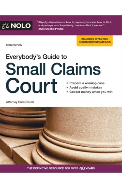 Everybody's Guide to Small Claims Court - Cara O'neill