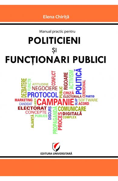 Manual practic pentru politicieni si functionari publici - Elena Chirita