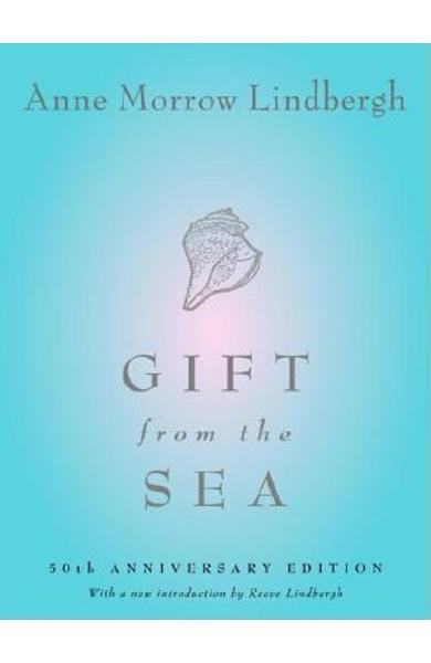 Gift from the Sea: 50th Anniversary Edition - Anne Morrow Lindbergh