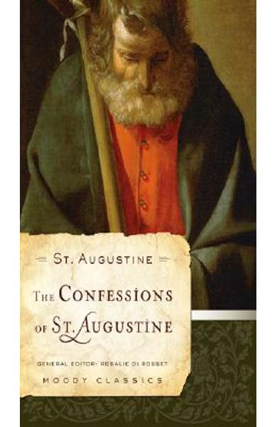 The Confessions of St. Augustine - St Augustine