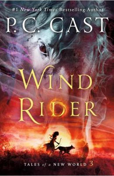 Wind Rider: Tales of a New World - P. C. Cast