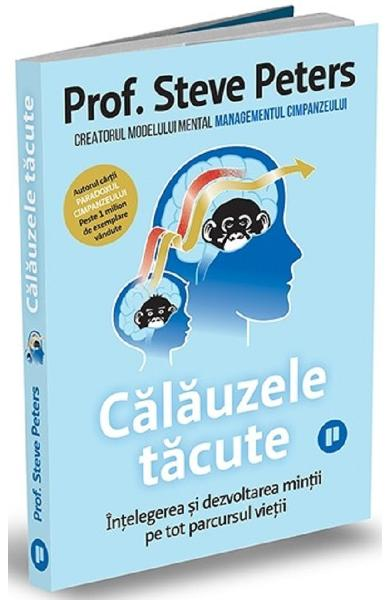 Calauzele tacute - Steve Peters