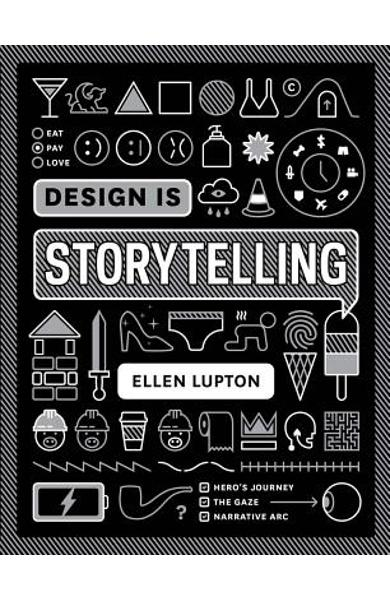 Design Is Storytelling - Ellen Lupton