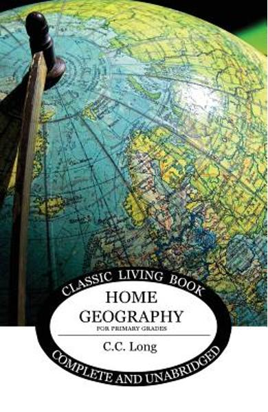 Home Geography for Primary Grades - C. C. Long