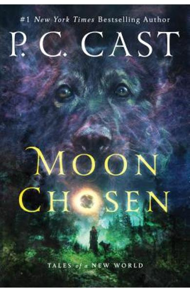 Moon Chosen: Tales of a New World - P. C. Cast
