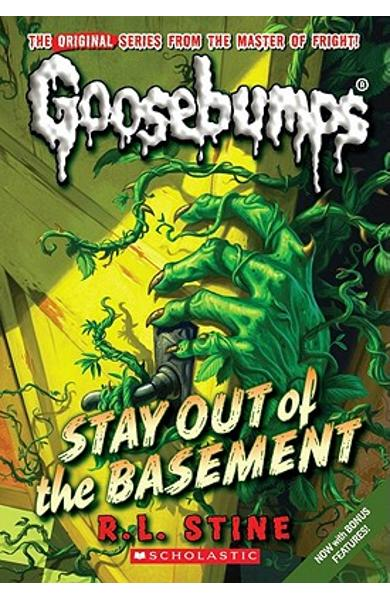 Stay Out of the Basement (Classic Goosebumps #22) - R. L. Stine