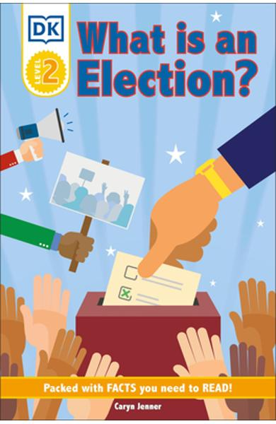 DK Reader Level 2: What Is an Election? - Dk