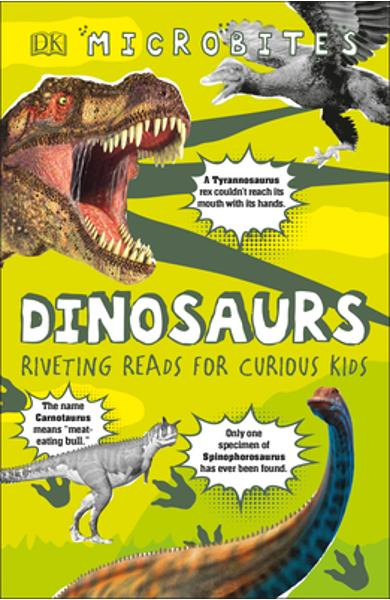 Microbites: Dinosaurs (Library Edition): Riveting Reads for Curious Kids - Dk