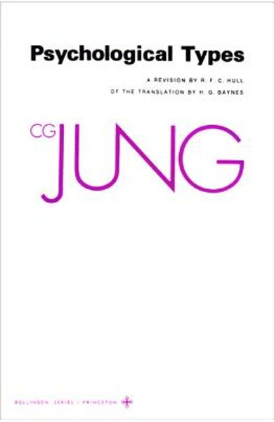 Collected Works of C.G. Jung, Volume 6: Psychological Types - C. G. Jung