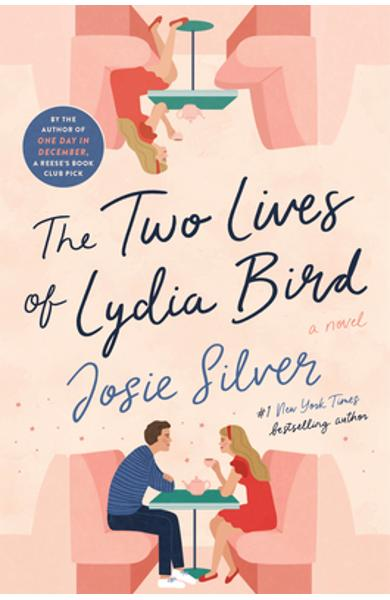 The Two Lives of Lydia Bird - Josie Silver