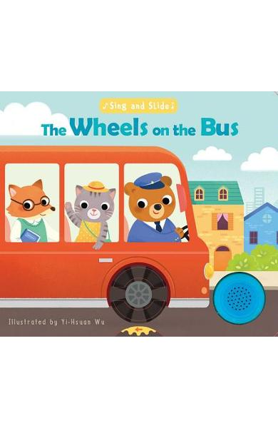 Sing and Slide: The Wheels on the Bus - Yi-hsaun Wu