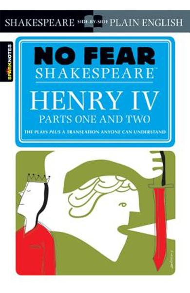 Henry IV Parts One and Two (No Fear Shakespeare) - Sparknotes