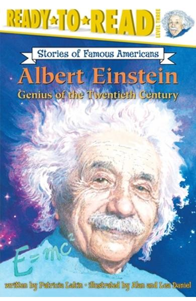 Albert Einstein: Genius of the Twentieth Century - Patricia Lakin