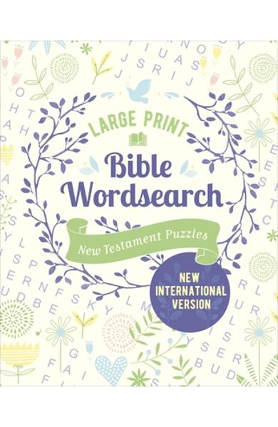 Large Print Bible Wordsearch: New Testament Puzzles (NIV Edition) - Eric Saunders