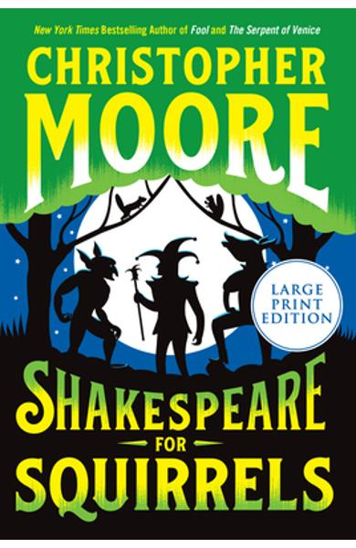 Shakespeare for Squirrels - Christopher Moore