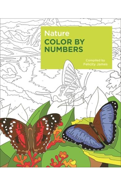 Nature Color by Numbers - Felicity James