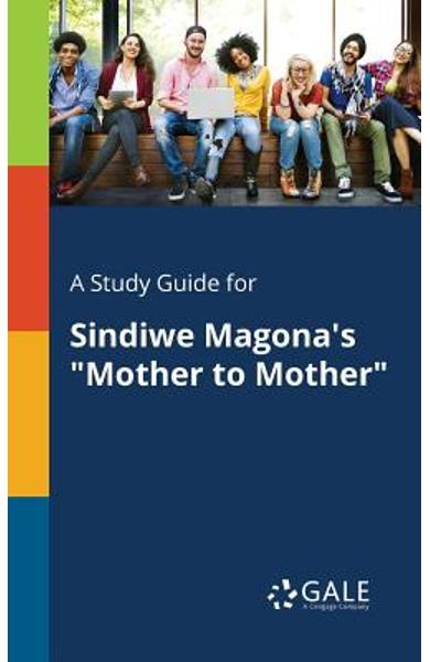 A Study Guide for Sindiwe Magona's