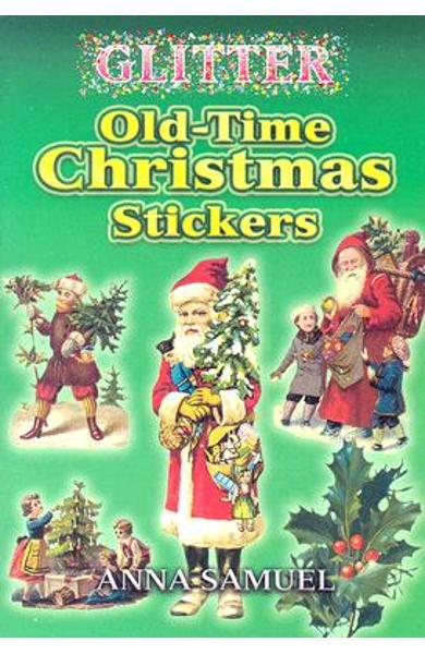 Glitter Old-Time Christmas Stickers - Anna Samuel