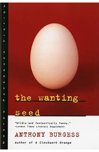 The Wanting Seed - Anthony Burgess