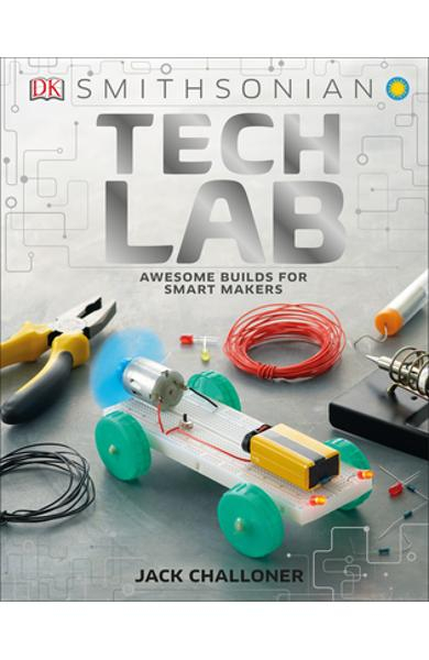 Tech Lab: Awesome Builds for Smart Makers - Jack Challoner