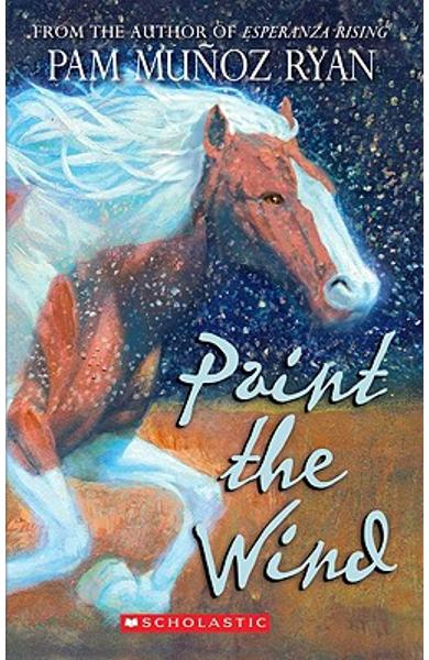 Paint the Wind - Pam Munoz Ryan