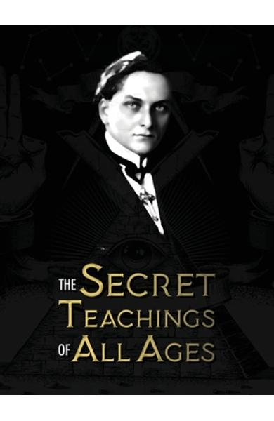 The Secret Teachings of All Ages - Manly Palmer Hall