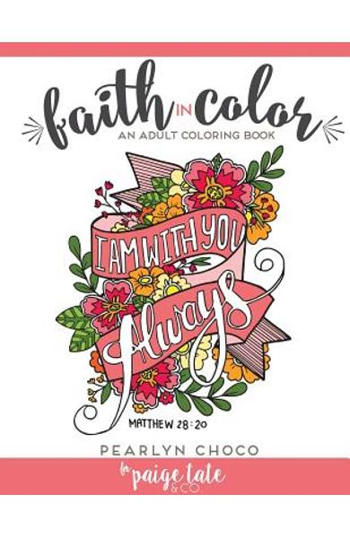 Faith in Color: An Adult Coloring Book - Paige Tate