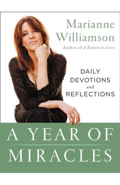 A Year of Miracles: Daily Devotions and Reflections - Marianne Williamson